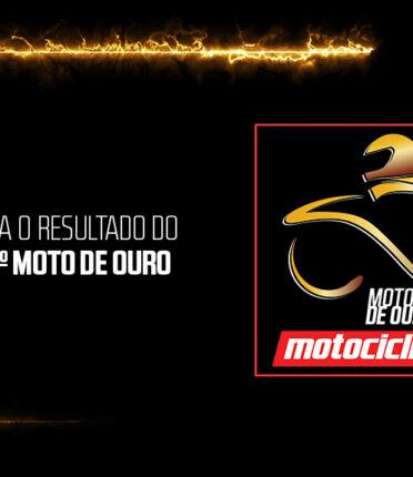 Conheça as vencedoras da 22ª edição do Moto de Ouro